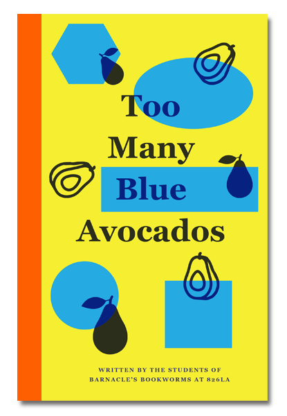 Too Many Blue Avocados