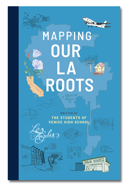 Mapping Our LA Roots