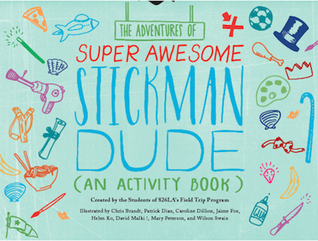 The Adventures of Super Awesome Stickman Dude (An Activity Book)