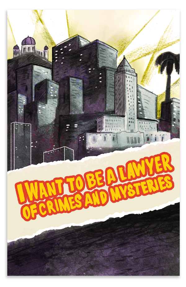 I Want to be a Lawyer of Crimes and Mysteries