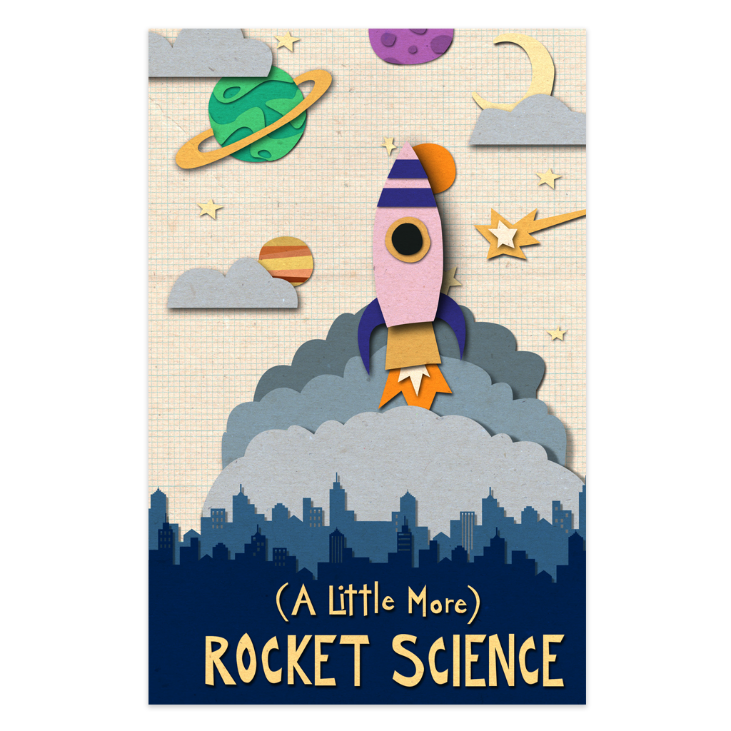 (A Little More) Rocket Science