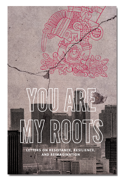 YOU ARE MY ROOTS