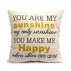 Pillow Cover - You Are My sunshine