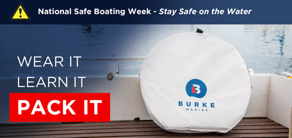 PACK IT - National Safe Boating Week - Stay Safe on the Water