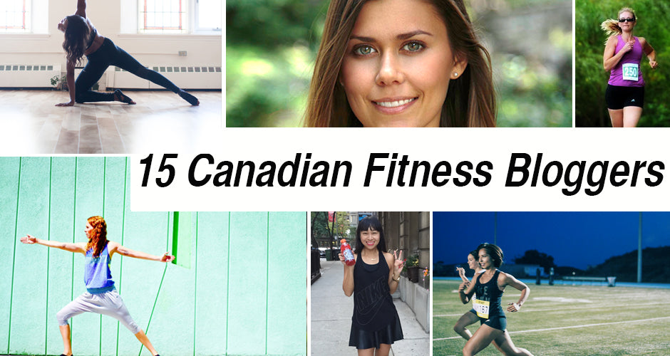 top 15 best canadian fitness bloggers