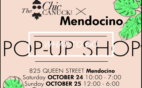 the chic canuck x mendocino pop up