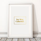 Swell Made - Yes Way, Cabernet Print