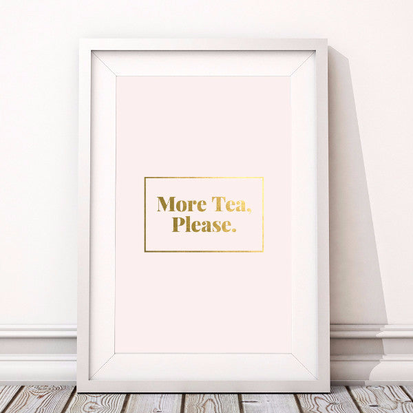 Swell Made - More Tea Please Print