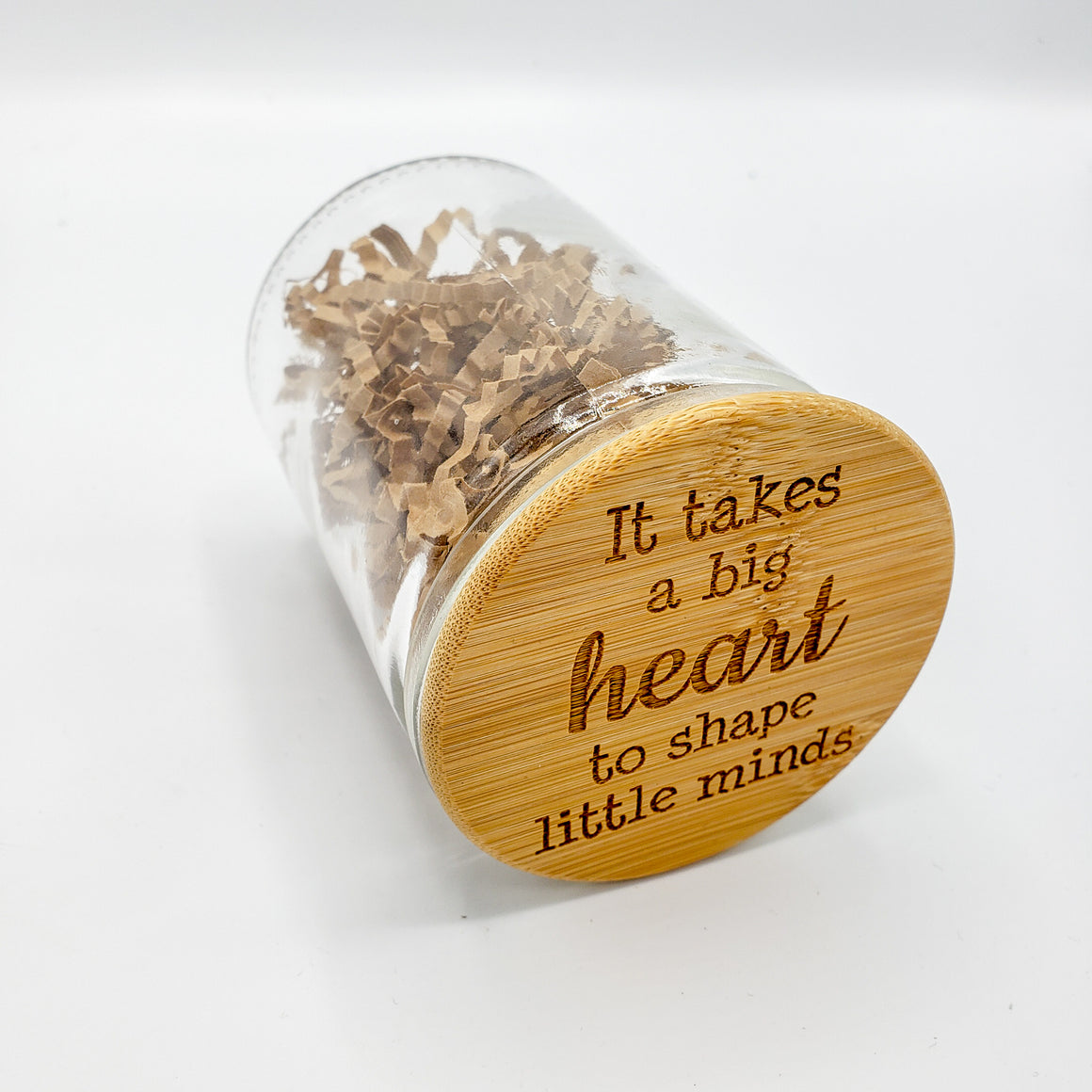 It Takes a Big Heart to Shape Little Minds Jar