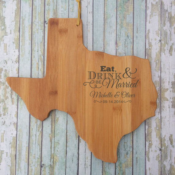 Texas Wedding Gift Eat Drink Be Married Board Personalized