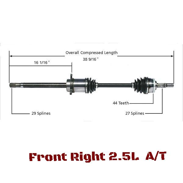 Front Right CV Axle Shaft 2.5L A/T
