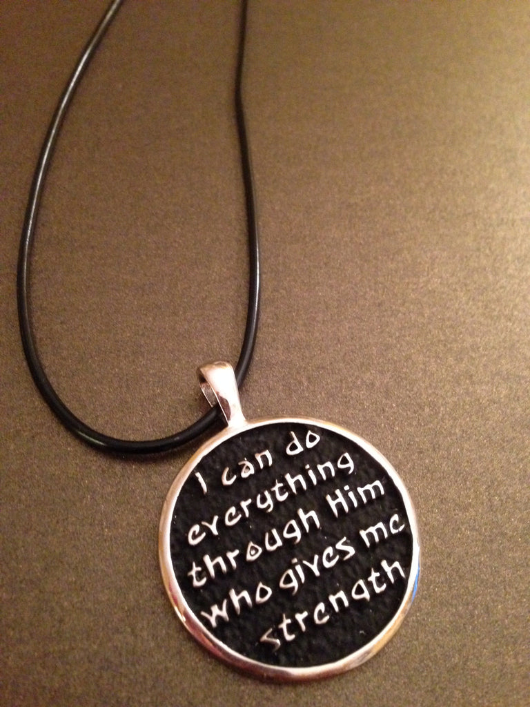 """I can do everything through Him who gives me strength"" Necklace"