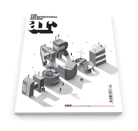 The Architectural Review Issue 1362, August 2010
