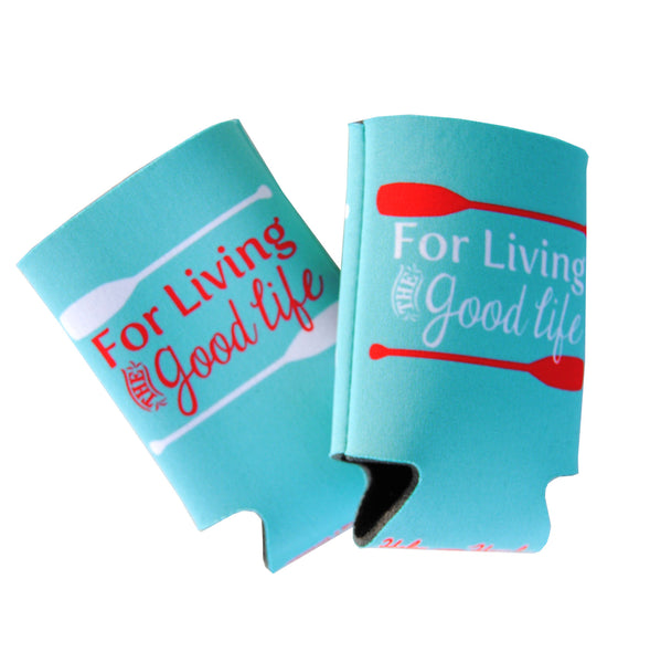 For Living The Good Life Paddle Koozie