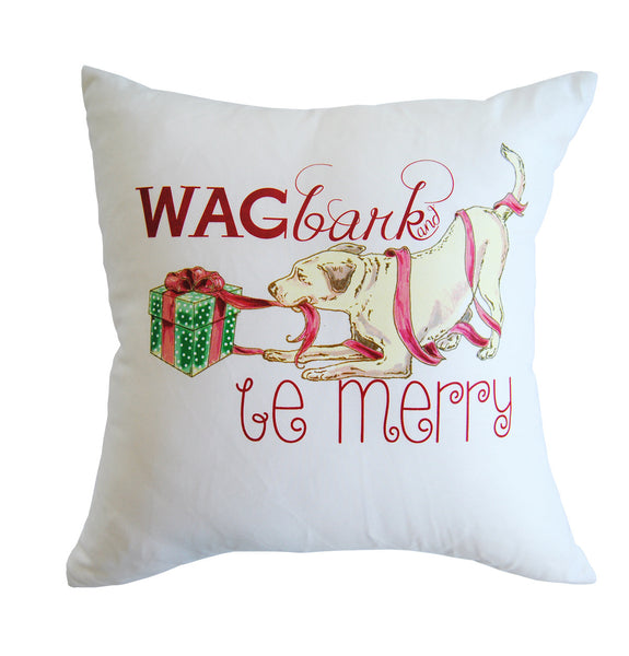 Pillow - Wag, Bark & Be Merry