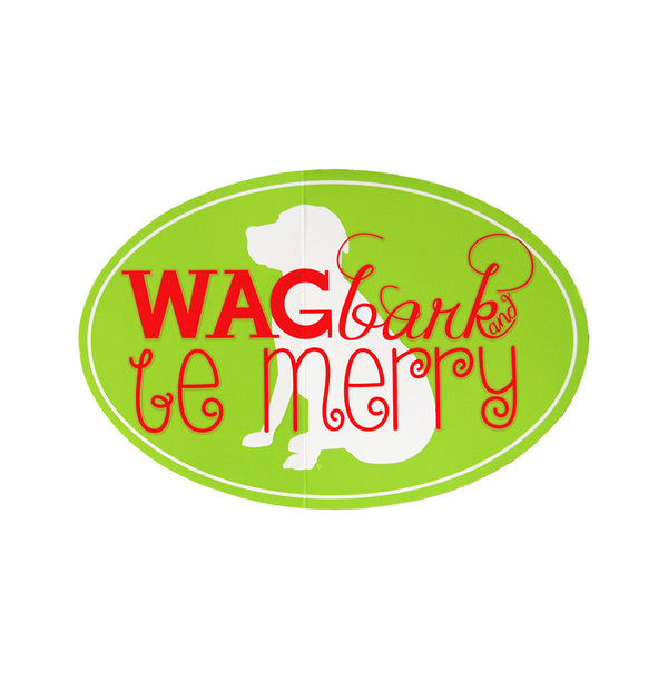 Wag, Bark and Be Merry Sticker