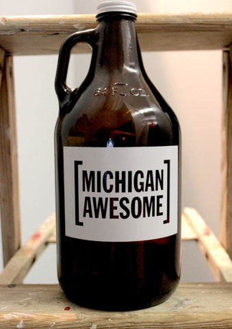Michigan Awesome Hand Crafted Growler