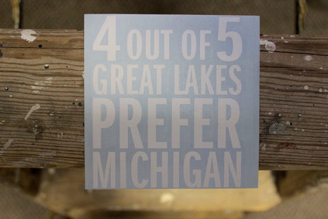 4 Out of 5 Great Lakes Prefer Michigan Vinyl Car Decal