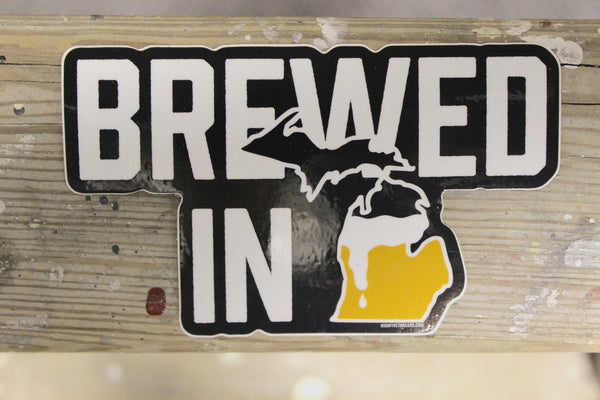 Brewed In Michigan Sticker