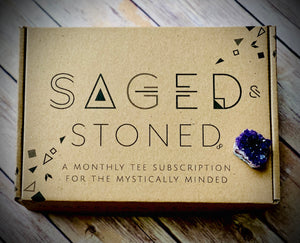 2 Month Subscription: JAN & FEB SAGED & STONED!