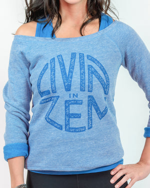 Livin in ZEN Wide Neck Fleece