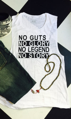 No Guts, No Glory, No Legend, No Story, Relaxed Muscle Tank