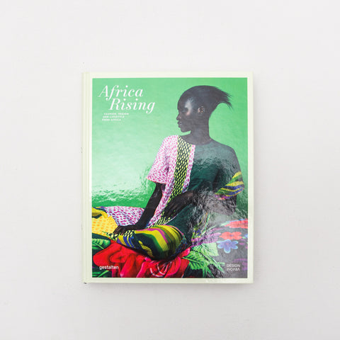 Africa Rising: Fashion, Lifestyle and Design from Africa - Book - Front