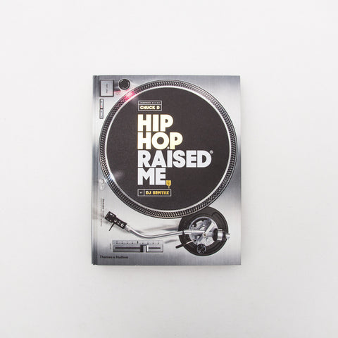 Hip Hop Raised Me - Book - Front