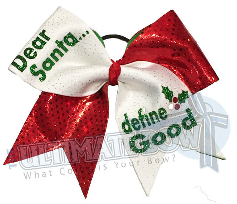 Dear Santa, Define Good Cheer Bow