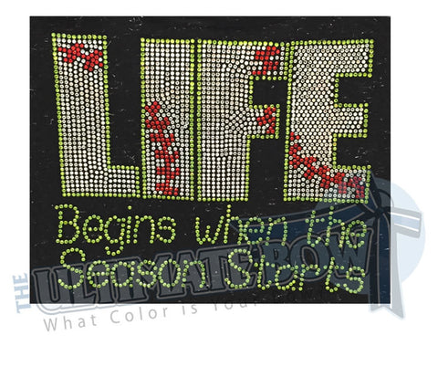 Life Begins When the Season Starts Rhinestone Baseball T-Shirt