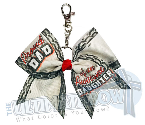Proud Dad of an Awesome Daughter Key Chain Bow | Fathers Day Keychain Bow