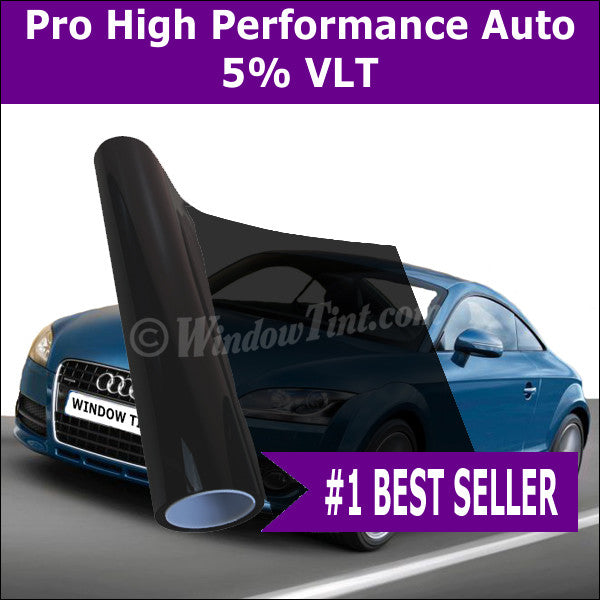 Pro high performance automotive window tinting film for High performance windows
