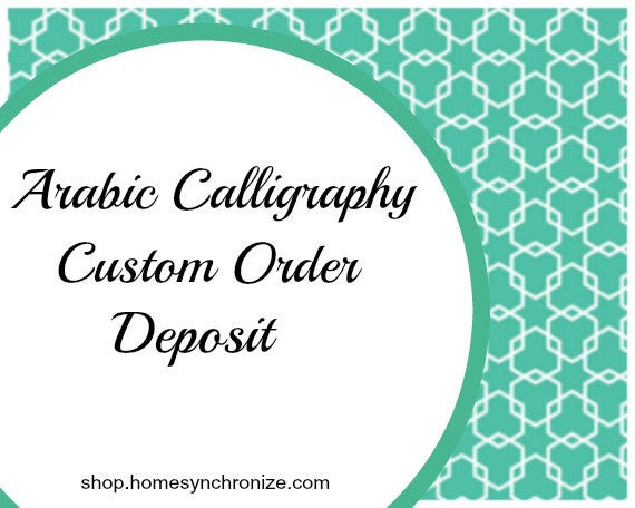 Custom Order Deposit for Arabic Calligraphy Stencils