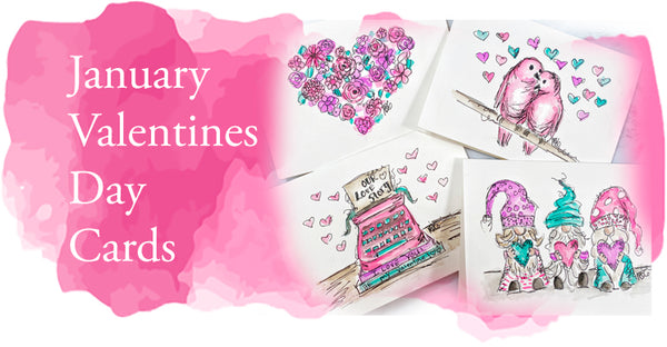 January Valentines Day Cards