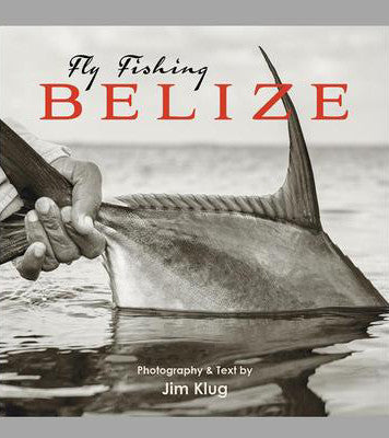 """Fly Fishing Belize"" Book"