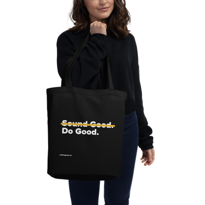 Do Good Eco Tote Bag