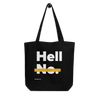 Hell No No Eco Tote Bag
