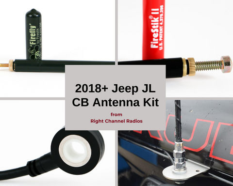 2018+ Jeep JL CB Antenna Kit
