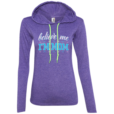 Believe me - 887L Anvil Ladies' LS T-Shirt Hoodie