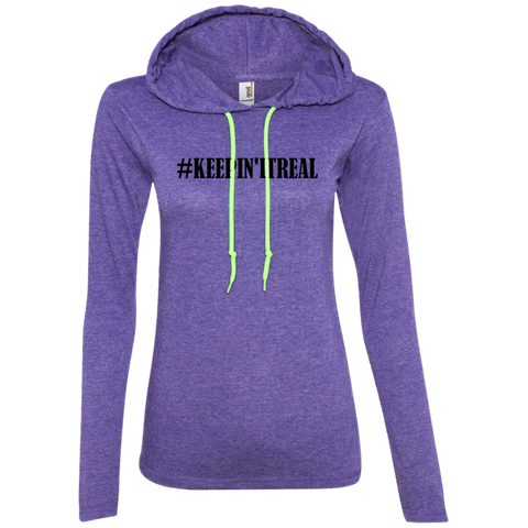 #keepinitreal - 887L Anvil Ladies' LS T-Shirt Hoodie