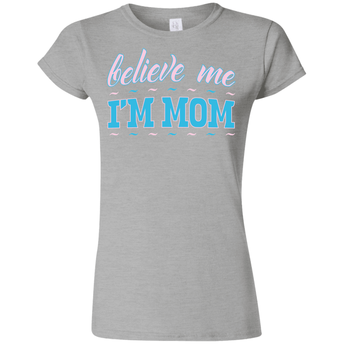 Believeme - G640L Gildan Softstyle Ladies' T-Shirt