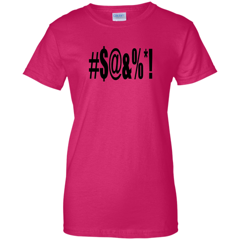 #$@&%*! - G200L Gildan Ladies' 100% Cotton T-Shirt