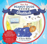 """How The Peanut Dude Found Gratitude"" by Chris Bible (Hardback Copy) - PeanutDude.com"
