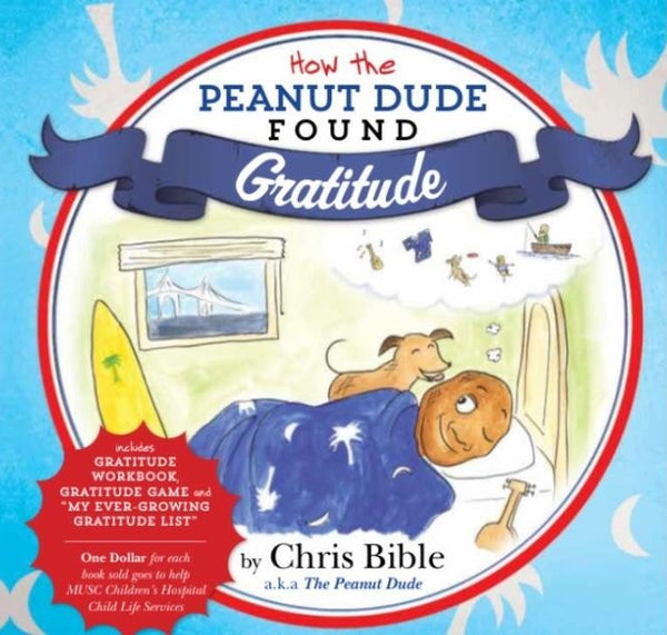 "eBook ""How The Peanut Dude Found Gratitude"" by Chris Bible"