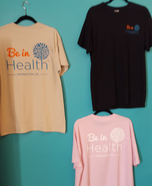 Be In Health Cotton T-Shirt - Tan, Blue, Pink or Black *CLEARANCE SALE!*