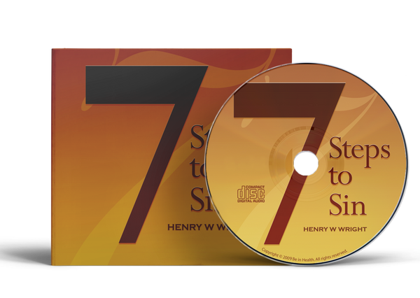 7 Steps to Sin by Dr. Henry W. Wright