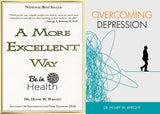 A More Excellent Way & Overcoming Depression Bundle