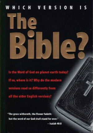 Which Version Is the Bible? by Floyd Nolen Jones