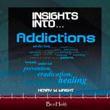 Insights into Addictions CD by Dr. Henry W. Wright