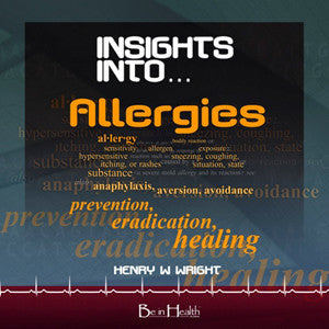Insights into Allergies CD by Dr. Henry W. Wright
